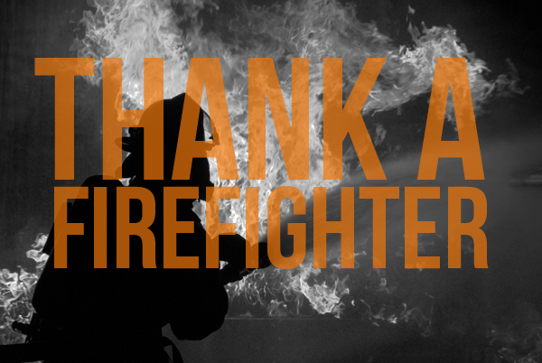 monday 22 thank a firefighter