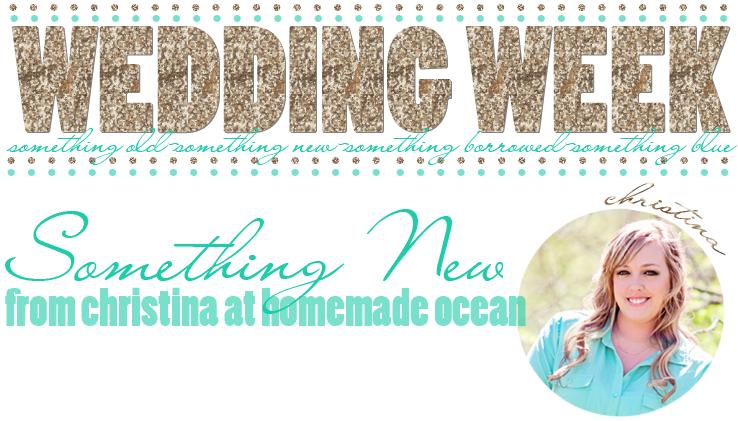 christina-at-homemade-ocean-something-new-for-wedding-week